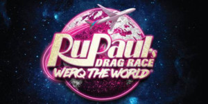 Bob The Drag Queen To Host RUPAUL'SDRAG RACE WERQ THE WORLD Tour