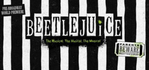 Pre-Broadway Tryout of BEETLEJUICE Announces Ticket Lottery