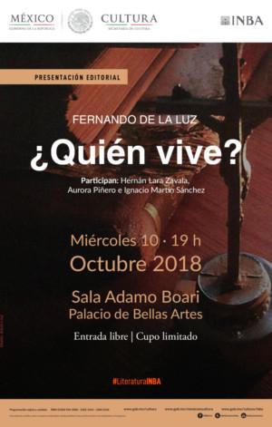 Presentarán En Bellas Artes La Novela Histórica ¿Quién Vive? De Fernando De La Luz