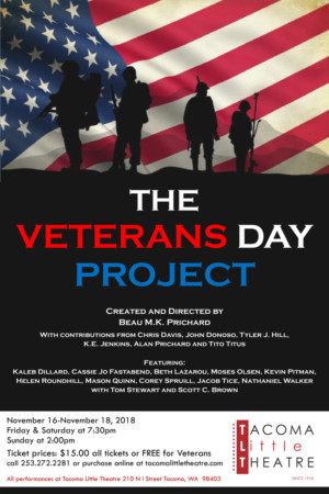 Tacoma Little Theatre Presents THE VETERANS DAY PROJECT