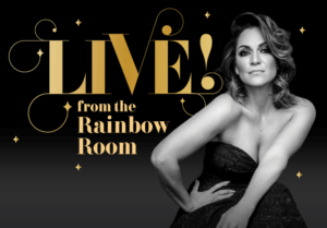 LIVE! FROM THE RAINBOW ROOM Returns With Shoshana Bean