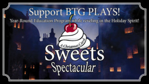 Join BTG For A CHRISTMAS CAROL Sweets Spectacular