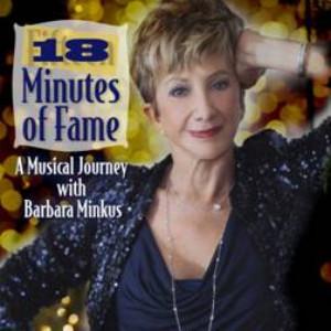 Barbara Minkus Brings 18 MINUTES OF FAME To NYC
