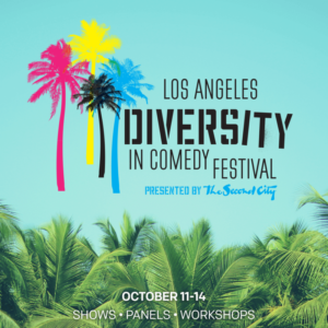 Second City Hollywood Announces 2018 Los Angeles Diversity In Comedy Festival