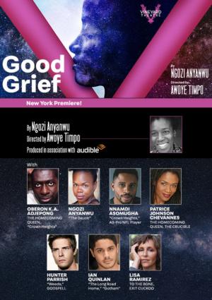 GOOD GRIEF Begins Previews Tomorrow At Vineyard Theatre