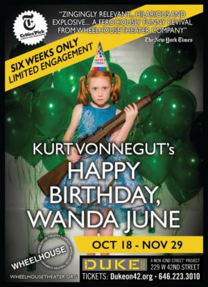 Wheelhouse Theater Company's Presents Limited Engagement Of HAPPY BIRTHDAY, WANDA JUNE