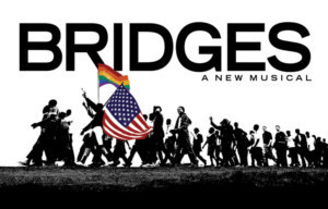 Amas Musical Theatre To Present BRIDGES: A NEW MUSICAL As Part Of Its 'Dare To Be Different Series'