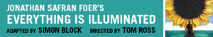 Aurora Theatre Company Presents West Coast Premiere Of Jonathan Safran Foer's EVERYTHING IS ILLUMINATED