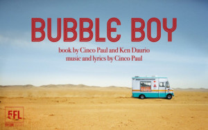 BUBBLE BOY Will Makes its New York Debut With 5th Floor Theatre Company