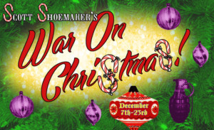 SCOTT SHOEMAKER'S WAR ON CHRISTMAS Comes to Re-bar