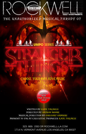 Rockwell Table & Stage Presents THE UNAUTHORIZED MUSICAL PARODY OF...STRANGER THINGS