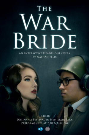 THE WAR BRIDE: An Interactive Headphone Opera Will Premiere At Luminaria Festival
