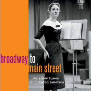 New Book BROADWAY TO MAIN STREET to Feature in Conversation at Skirball