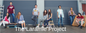 THE LARAMIE PROJECT Drives Home The Importance Of ACON