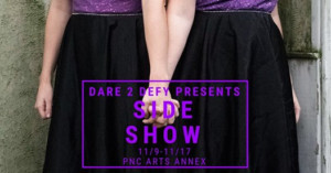 Dare 2 Defy Productions Presents SIDE SHOW
