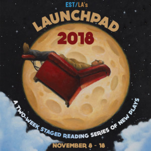 Ensemble Studio Theatre/LA Presents LAUNCHPAD