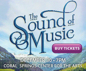 Coral Springs Center For The Arts To Present THE SOUND OF MUSIC, CHARLIE BROWN, and More
