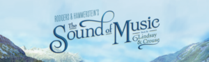 National Tour of THE SOUND OF MUSIC to Make Albuquerque Premiere