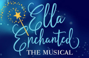 Childsplay's Presents ELLA ENCHANTED A Musical Fairytale For Holidays