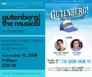 Bobby Conte Thornton And Alex Prakken Will Lead GUTENBERG! THE MUSICAL! At The Green Room 42