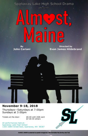 Spanaway Lake High School Presents ALMOST, MAINE