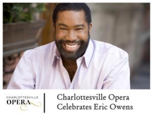Charlottesville Opera Celebrates Eric Owens