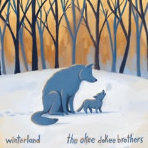 The Okee Dokee Brothers Release 'Winterland' Featuring Secular Winter Music The Whole Family Can Enjoy!