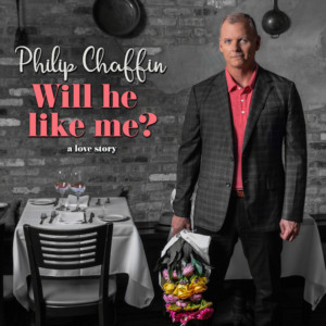 PSClassics PresentsThe Fifth Solo Album From Philip ChaffinWILL HE LIKE ME?