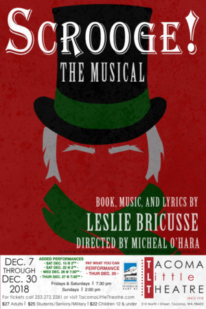 Tacoma Little Theatre Presents SCROOGE! THE MUSICAL