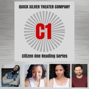 Quick Silver Theater Company CITIZEN ONE Casting Complete