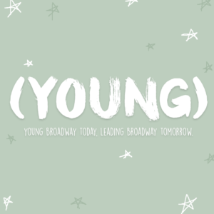 (YOUNG) Broadway Series Comes to The Green Room 42 This Month