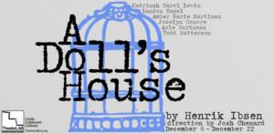 TheatreLAB Presents A DOLL'S HOUSE Starring Katrinah Carol Lewis and Landon Nagel