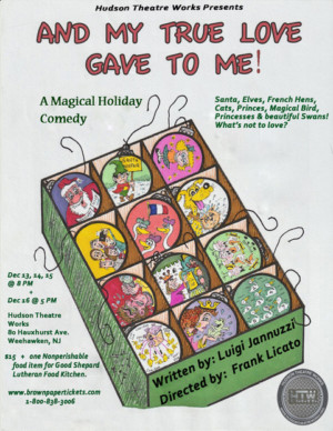 Hudson Theatre Works Presents Holiday Comedy AND MY TRUE LOVE GAVE TO ME