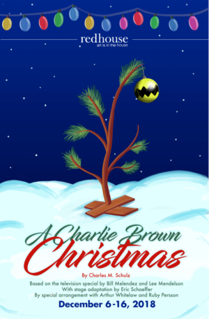 A CHARLIE BROWN CHRISTMAS Comes to Redhouse This December