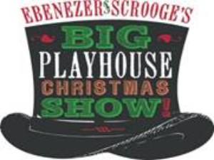 EBENEZER SCROOGE'S BIG PLAYHOUSE CHRISTMAS SHOW Comes to Bucks County Playhouse