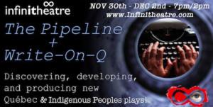 Infinitheatre Presents THE PIPELINE