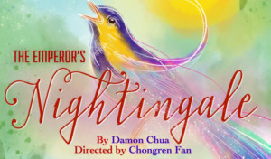 Pan Asian Rep's THE EMPEROR'S NIGHTINGALE Begins Sunday, November 25