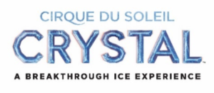Cirque Du Soleil Presents CRYSTAL Coming To The Cross Insurance Arena