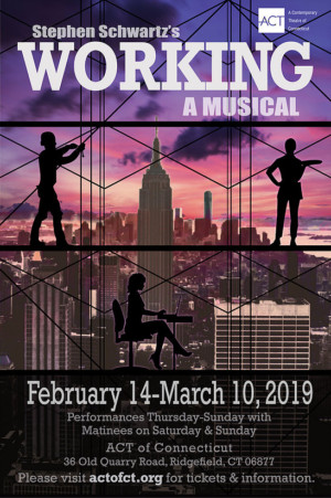Act Of Connecticut Kicks Off 2019 With Modernized Version Of WORKING The Musical