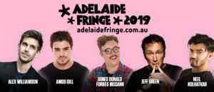 Frontier Comedy Brings Shows From Five Incredible Comedians To The 2019 Adelaide Fringe