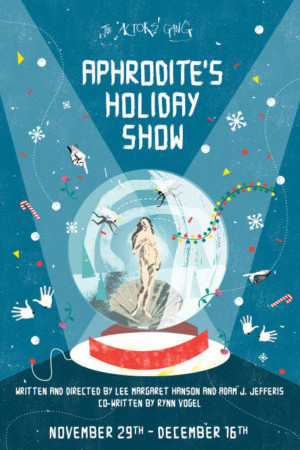 The Actor's Gang Theater Presents APHRODITE'S HOLIDAY SHOW