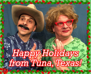 A Tuna Christmas.City Theatre Austin Presents A Tuna Christmas The Hit