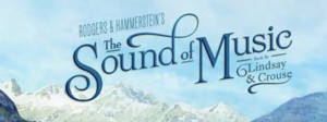 THE SOUND OF MUSIC Comes to the Kauffman Center
