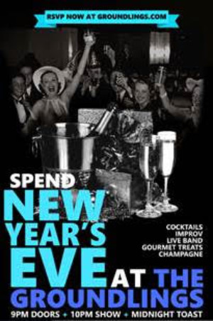 Celebrate New Year's Eve With The Groundlings!