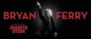 Bryan Ferry Announces Special Guest Juanita Stein On Australian & New Zealand Tour