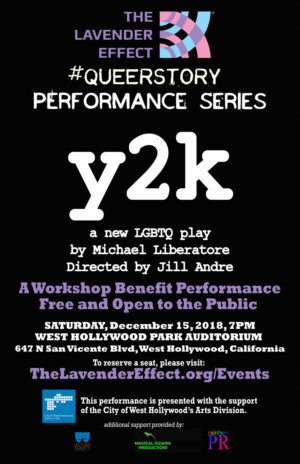 The Lavender Effect Presents Free Performance of LGBTQ+ Play Y2K at West Hollywood Park Auditorium
