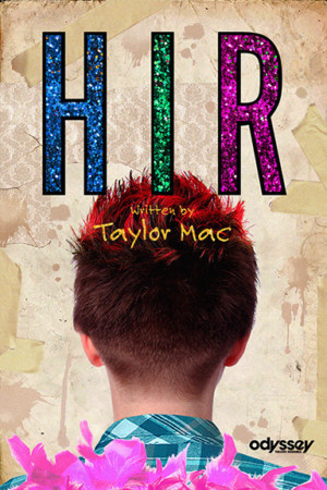 Taylor Mac's HIR To Get L.A. Premiere At The Odyssey