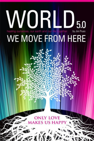 New Book 'World 5.0 - We Move From Here' Offers Strategy For Peace
