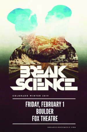 BREAK SCIENCE Comes to Fox Theatre This February