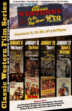 A Classic Western Film Series Comes to WYO Theatre